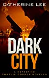 Dark City (The Dark Series Book 0)