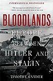 Bloodlands: Europe Between Hitler and Stalin