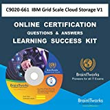 C9020-661 IBM Grid Scale Cloud Storage V1Certification Online Video Learning Made Easy