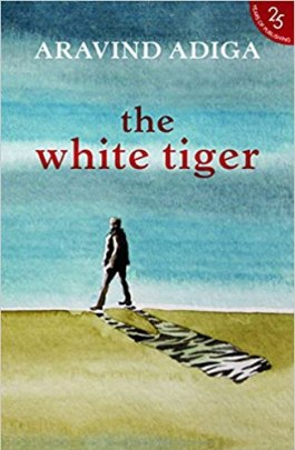 The White Tiger by Arvind Adiga