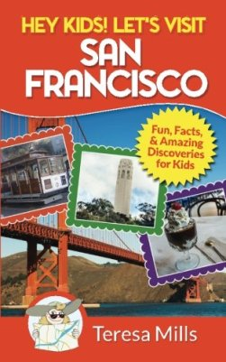 5b6041854f5 hey kids lets visit san francisco travel books about san francisco for kids