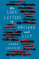 The Love Letters of Abelard and Lily by [Creedle, Laura]