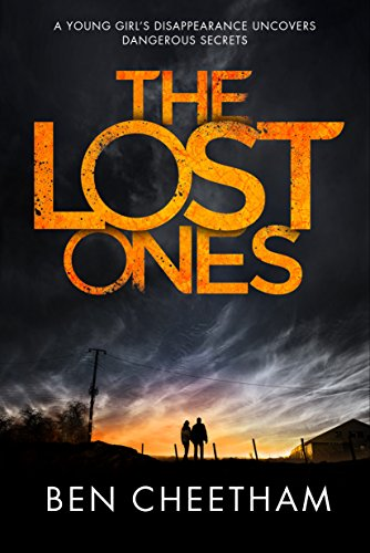 The Lost Ones: A psychological thriller full of twists and turns by [Cheetham, Ben]