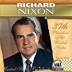 Richard Nixon (The United States Presidents)