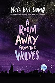 A Room Away From the Wolves by [Suma, Nova Ren]
