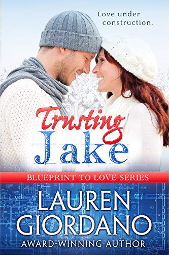 Trusting Jake (Blueprint To Love Book 1) by [Giordano, Lauren]