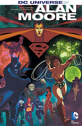 Amazon.com: DC Universe by Alan Moore eBook: Alan Moore, Various ...