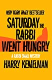 Saturday the Rabbi Went Hungry (The Rabbi Small Mysteries)