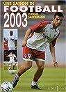 Une saison de football 2003