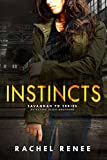 Instincts: Savannah PD Series