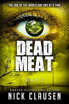 Dead Meat: Day 2 by [Clausen, Nick]