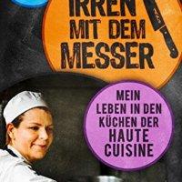 Die Irren mit dem Messer / Verena Lugert