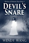 Devil's Snare: Witches of Palmetto Point Book 3 by [Wang, Wendy]