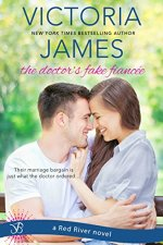 The Doctor's Fake Fiancée by Victoria James