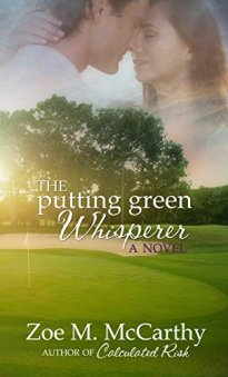 The Putting Green Whisperer by [McCarthy, Zoe M.]
