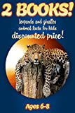 2 Bundled Books: Facts About Leopards & Giraffes For Kids Ages 6-8: Amazing Animal Facts And Pictures: Clouducated Blue Series Nonfiction For Kids