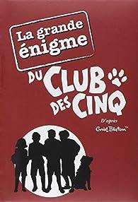 La grande énigme du club des cinq Couverture du livre
