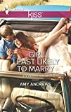 Girl Least Likely to Marry (The Wedding Season Book 2)