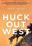 Huck Out West: A Novel
