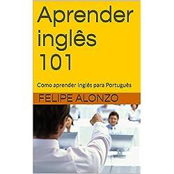 Aprender inglês 101: Como aprender Inglês para Português