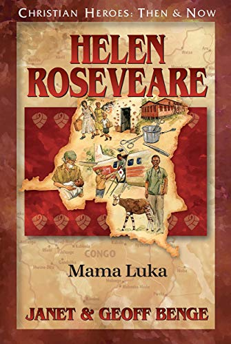 Helen Roseveare: Mama Luka (Christian Heroes Then & Now)