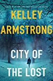 City of the Lost: A Rockton Novel (Casey Duncan Novels)