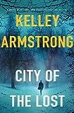 City of the Lost: A Rockton Novel (Casey Duncan Novels Book 1)