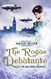 The Rogue Debutante (Beau Monde Chronicles Book 1)