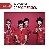 Playlist: The Very Best Of The Romantics