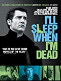 I'll Sleep When I'm Dead poster thumbnail