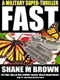 FAST: A Military Thriller (The F.A.S.T. Series Book 1)