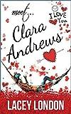 Meet Clara Andrews: A hilarious romantic comedy for fans of Bridget Jones.