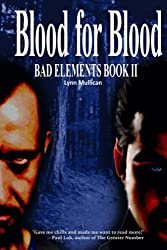 Bad Elements: Blood for Blood (Volume 2)
