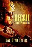 Recall (A Red Ops Thriller Book 1)