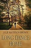 Long Dance Home