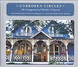 Unbroken Circles: The Campground of Martha's Vineyard (An Imago Mundi Book)