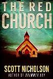 The Red Church: A Supernatural Thriller (Sheriff Littlefield Books Book 1)