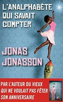 L'Analphabète qui savait compter par Jonasson