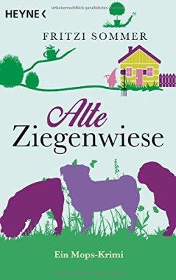 Fritzi Sommer: Alte Ziegenwiese