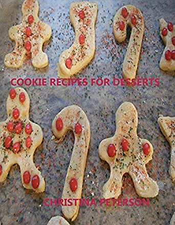 Cookie Recipes for Desserts: Every title has space for