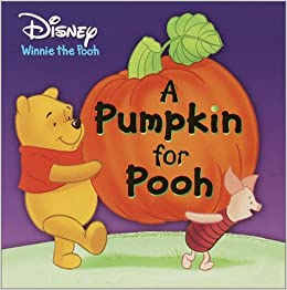 A Pumpkin For Pooh Disney Winnie The Pooh Amazon Co Uk Berrios Frank Random House Disney Alavezos Gus Books