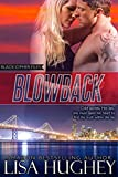 Blowback (Black Cipher Files series Book 1)