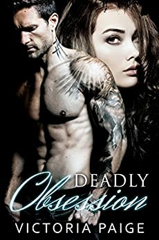 Deadly Obsession by Victoria Paige