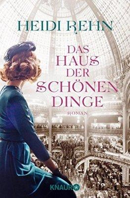 Heidi Rehn: Das Haus der schönen Dinge