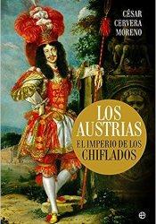 Los Austrias, de César Cervera Moreno