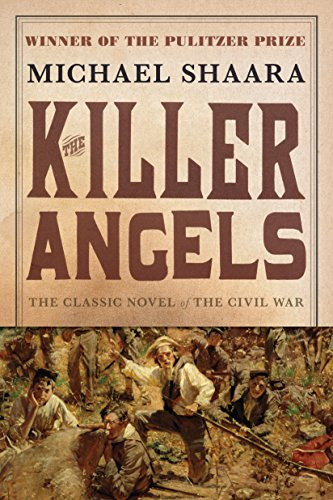 The Killer Angels: The Classic Novel of the...