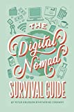 The Digital Nomad Survival Guide: How to Successfully Travel the World While Working Remotely