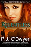 Relentless (Fallon Sisters Trilogy Book 1)