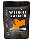 Buddy & Lola Weight Gainer for Dogs (90 Servings - 1.4lbs) Healthy Weight Gainer Supplement for Dogs. Muscle Builder, Energy & Performance Supplement for All Breeds. Made in The USA