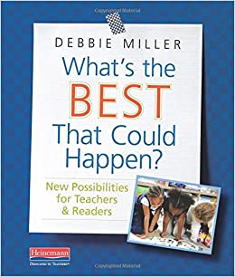 Whats The Best That Could Happen New Possibilities For Teachers Readers Paperback August 9 2018